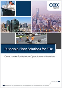 Case Studies: Pushable Fiber Solutions for FTTx