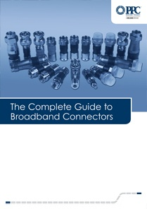 The Complete Guide to Broadband Connectors
