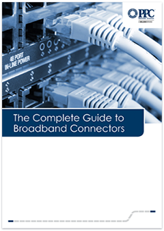 complete-guide-to-broadband-connectors