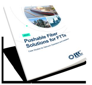 Pushable Fiber Solutions for FTTX