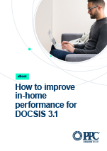 PPC_0123_eBook - How to Improve In-home Performance DOCSISCover